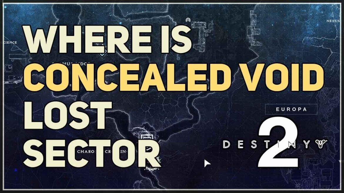 Destiny 2 Concealed Void Lost Sector