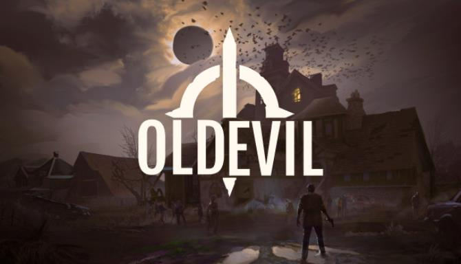 Old Evil Free Download