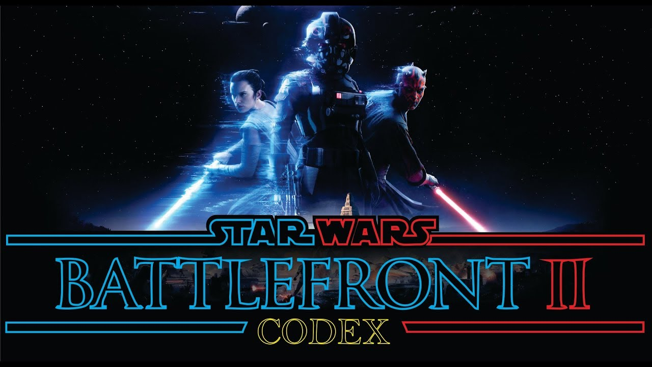 Star Wars Battlefront II 2017 Codex